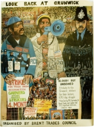 Poster advertising Look back at Grunwick: a tribute to the Grunwick strikers organised by Brent Trades Council