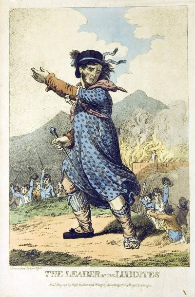 Leader of the Luddites