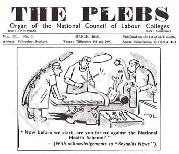 NHS Plebs cartoon March 1948 : Plebs (National Council for Labour Colleges) and Reynold's News Cartoon, 1948