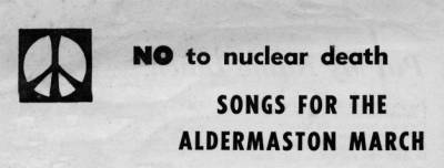 Extract from the cover of Songs for the Aldermaston March