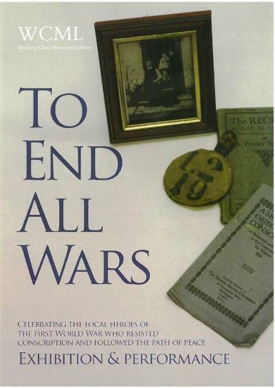 To End All Wars exhibition and performance leaflet